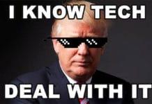 Trump I know Tech