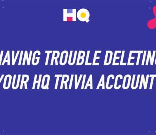 Delete HQ Trivia account